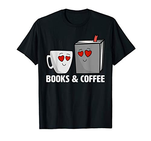 Books & Coffee In Love Reading Enthusiasts T-Shirt