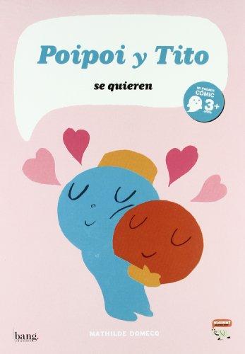 Poipoi Y Tito Se Quieren (Mamut 3+)