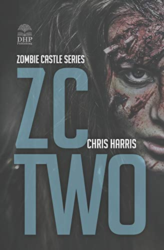 ZC TWO: Zombie Castle Series Book 2