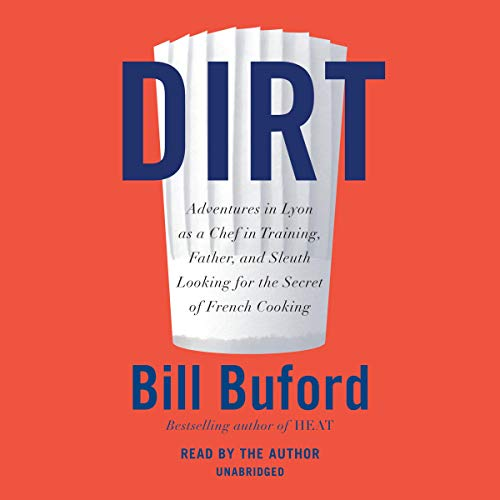 Dirt Audiobook By Bill Buford cover art