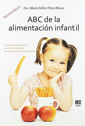 ABC DE LA ALIMENTACION INFANTIL. 2ª EDICION