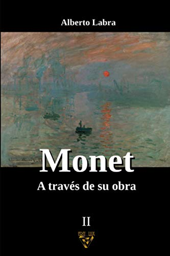 MONET: A través de su obra