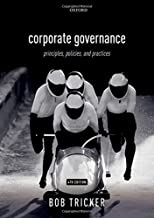 Corporate Governance 4e: Principles, Policies, and Practices
