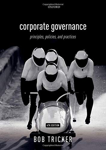 Compare Textbook Prices for Corporate Governance 4e: Principles, Policies, and Practices 4 Edition ISBN 9780198809869 by Tricker, Bob
