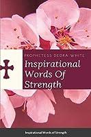 Inspirational Words of Strength