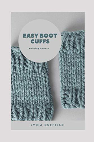 Easy Boot Cuffs: Knitting Pattern