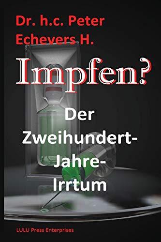 Impfen?: Der Zweihundert-Jahre-Irrtum
