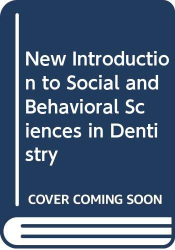 New Introduction to Social and Behavioral Sciences in Dentistry