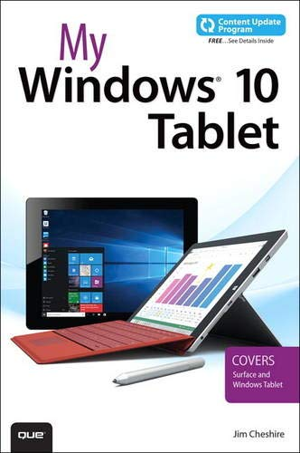 My Windows 10 Tablet (includes Content Update Program): Covers...