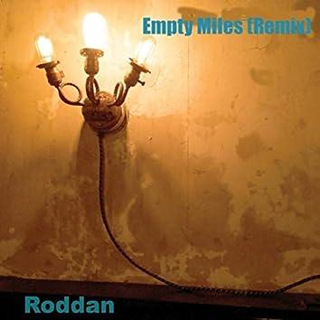 Empty Miles (Remix)