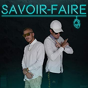 Savoir-Faire (feat. Labile Junior)