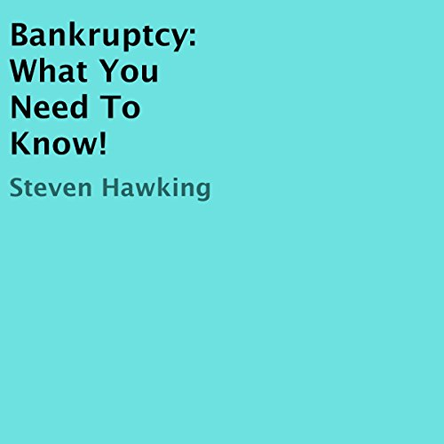 Bankruptcy: What You Need to Know! audiobook cover art