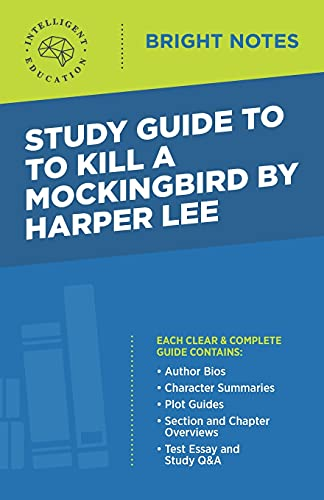 Study Guide to To Kill a Mockingbird by Harper Lee (Bright Notes)