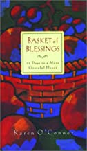 Basket of Blessings: 31 Days to a More Grateful Heart