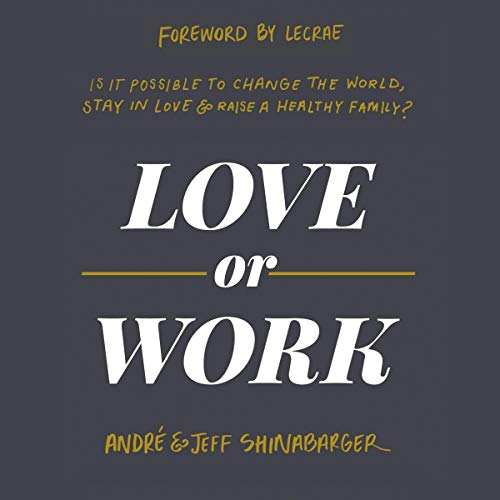 Love or Work  By  cover art