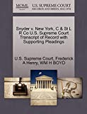 Snyder v. New York, C & St L R Co U.S. Supreme Court Transcript of Record with Supporting Pleadings