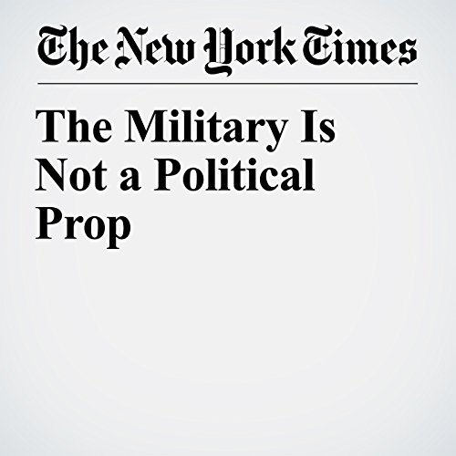 The Military Is Not a Political Prop copertina