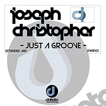 Just a Groove (Extended Mix)