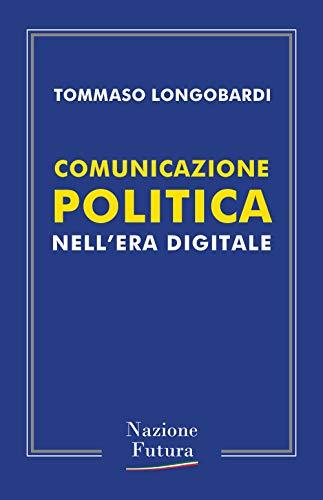 Comunicazione politica nell'era digitale