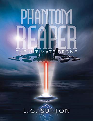 Phantom Reaper: The Ultimate Drone (English Edition)
