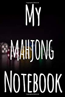 My Mahjong Notebook: The perfect gift for the fan of gambling in your life - 365 page custom made journal!