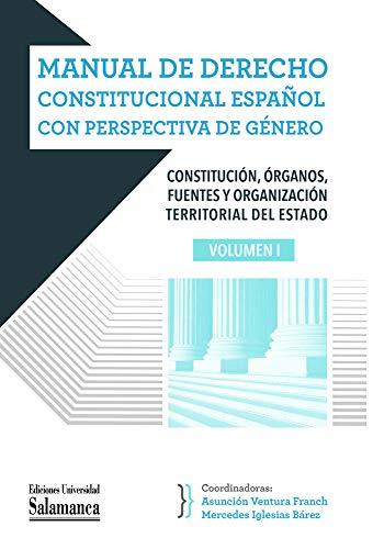 Manual De Derecho Constitucional español con perspectiva De Género (Manuales Universitarios, 94)