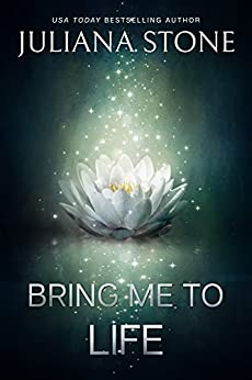Bring Me To Life (A Second Time Around Novel Book 1) by [Juliana  Stone]