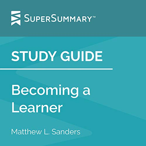 Study Guide: Becoming a Learner by Matthew L. Sanders cover art