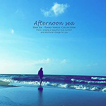 Afternoon of the sea