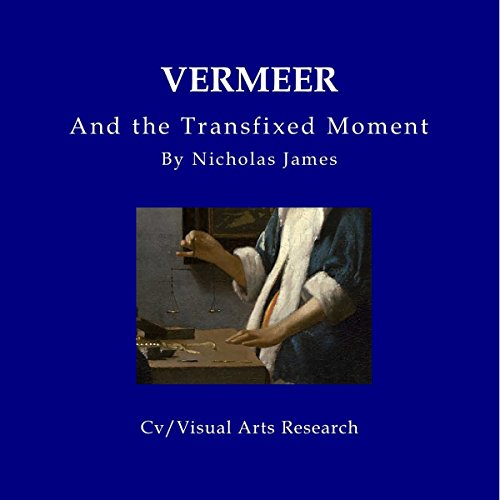 Vermeer and the Transfixed Moment audiobook cover art