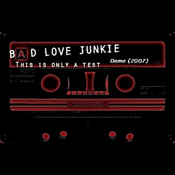 This Is Only A Test.....(Demo - 2007)