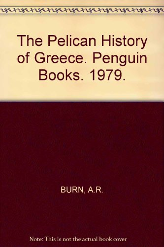 The Pelican History of Greece. Penguin Books. 1979.