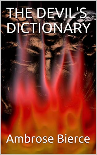 THE DEVIL\'S DICTIONARY (English Edition)