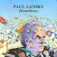 Paul Lansky - Homebrew by Paul Lansky (1993-04-19)