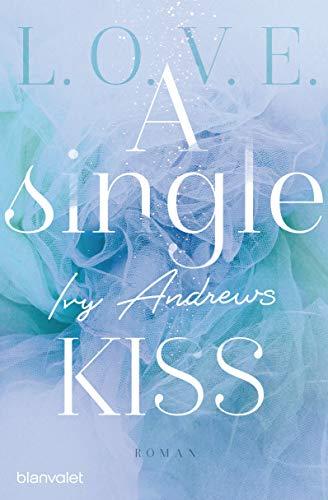 A single kiss: Roman (L.O.V.E. 4)