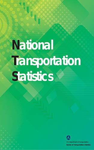National Transportation Statistics: 2017