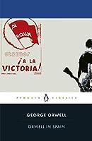 Orwell in Spain (Penguin Classics)