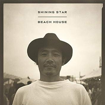 Shining Star / Beach House