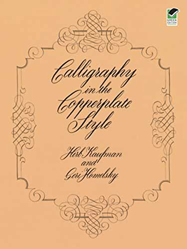 Calligraphy in the Copperplate Style (Lettering, Calligraphy, Typography)