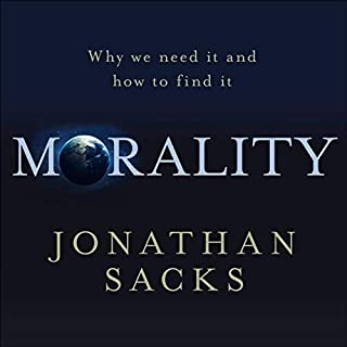 Morality                   By:                                                                                                                                 Jonathan Sacks                           Length: 10 hrs     Not rated yet     Overall 0.0
