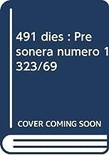 491 dies : Presonera número 1323/69