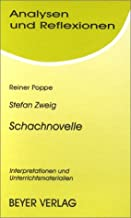 Stefan Zweig, Schachnovelle: Interpretationen und Unterrichtsmaterialien (Analysen und Reflexionen) (German Edition)