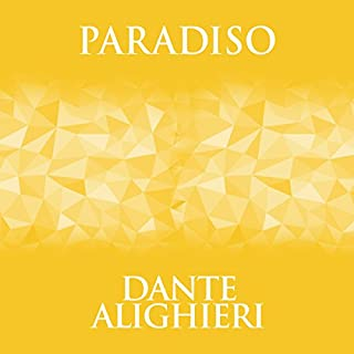 Paradiso                   Written by:                                                                                                                                 Dante Alighieri                               Narrated by:                                                                                                                                 Charles Armstrong                      Length: 3 hrs and 41 mins     Not rated yet     Overall 0.0