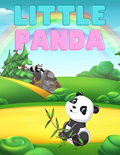 Little Panda: Books for kids, Bedtime story, Fable Of Little Panda, tales to help children fall a sleep fast. Animal Short Stories, By Picture Book For Kids 2-6 Ages. (English Edition)