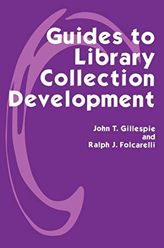 library science collection developments Guides to Library Collection Development
