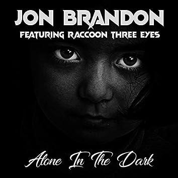 Alone in the Dark (feat. Raccoon Three Eyes)