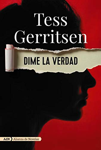 Dime la verdad (AdN) (AdN Alianza de Novelas) eBook: Gerritsen ...