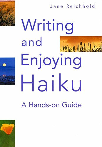 Writing and Enjoying Haiku: A Hands-on Guideの詳細を見る