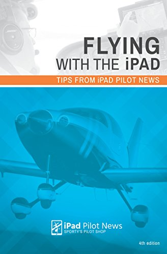 Flying with the iPad: Tips from iPad Pilot News