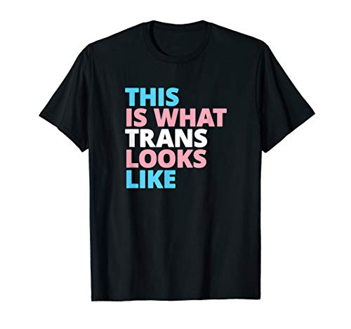 This is What Trans Looks Like LGBT Transgender Pride Shirt